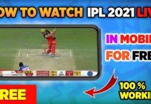अगर आप भी आईपीएल 2021 के सभी मैच अपने मोबाइल में फ्री लाइव देखना चाहते है तो अभी करे ये ऐप इंस्टॉल